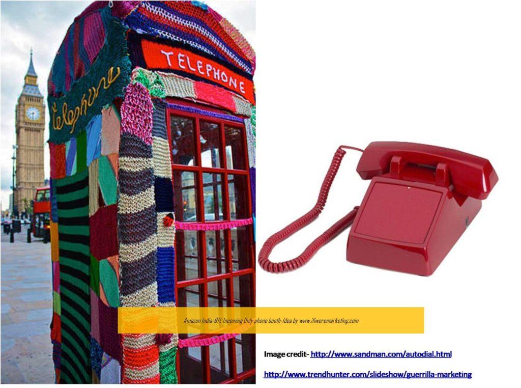 ecommerce-amazon india-BTL incoming only phone booth-www.ifiweremarketing.com