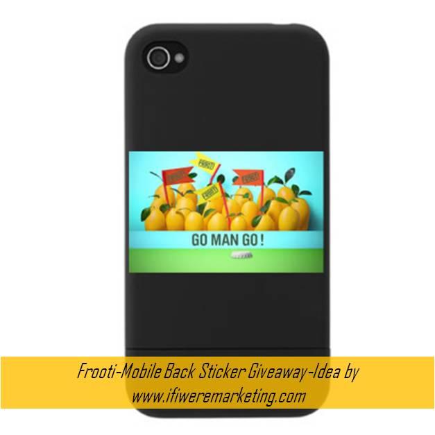 mango drinks-frooti-Mobile Back Sticker Giveaway-www.ifiweremarketing.com