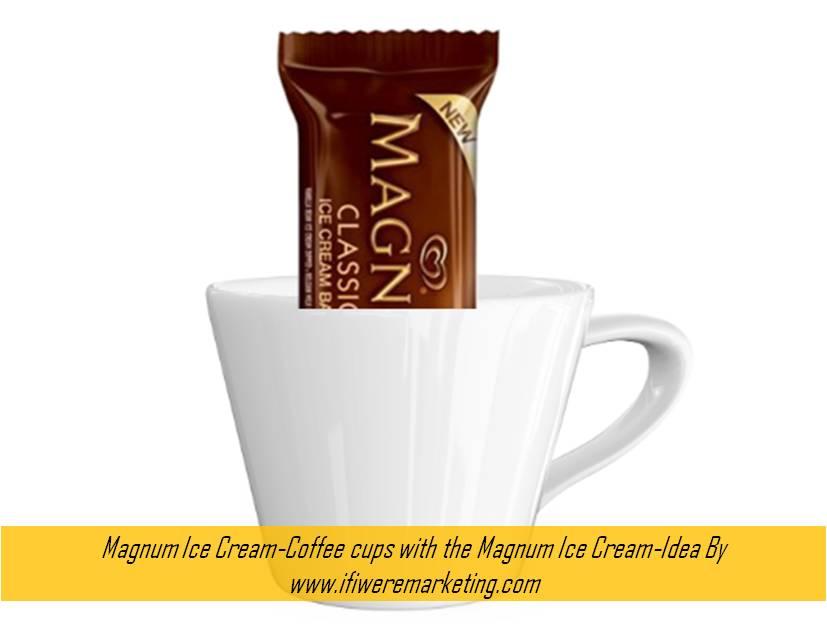 Magnum ice cream-Coffee cups with the Magnum Ice Cream-www.ifiweremarketing.com