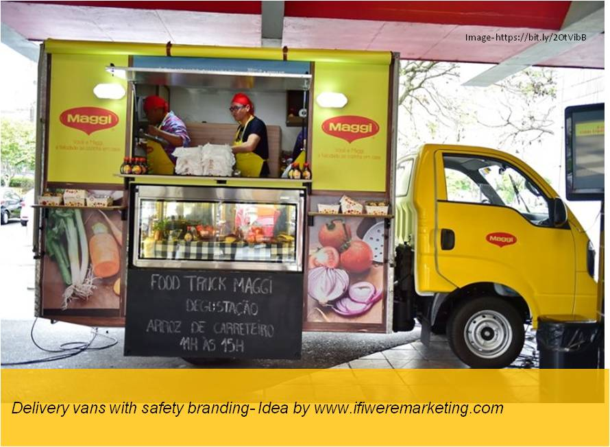maggi noodles-delivery vans with safety branding-www.ifiweremarketing.com