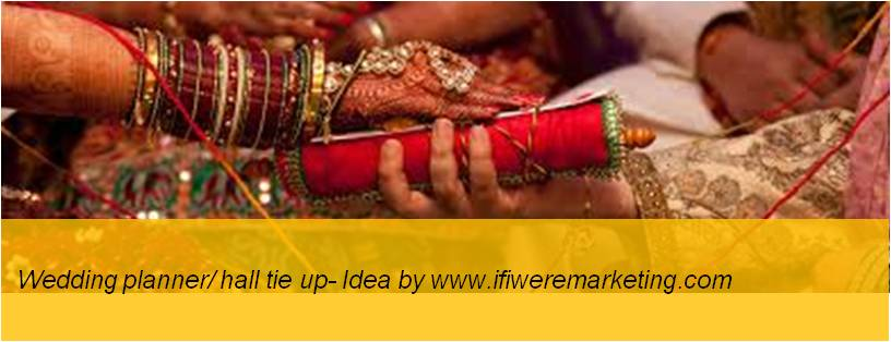 insurance marketing hdfc wedding planner hall tie up-www.ifiweremarketing.com