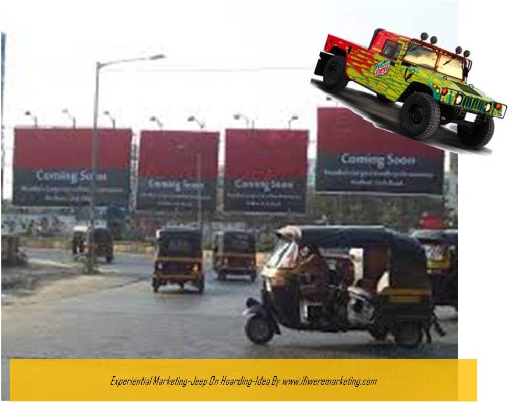 experiential marketing-mountain dew-jeep on hoarding-www.ifiweremarketing.com
