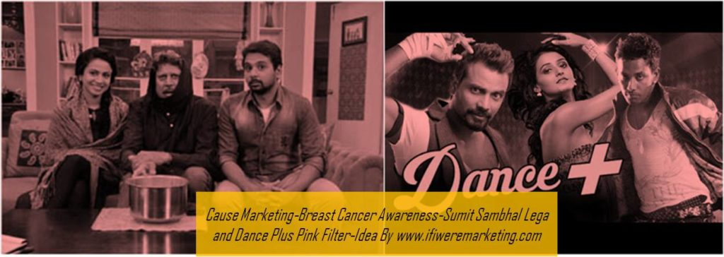 cause marketing-star plus breast cancer awareness-sumit sambhal lega and dance plus pink film-www.ifiweremarketing.com