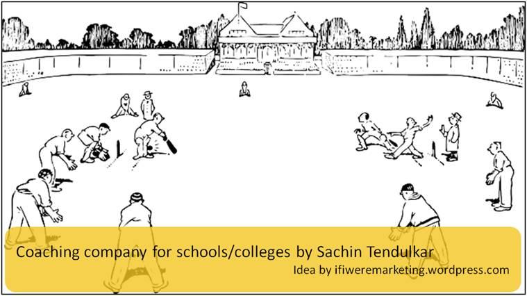 sachin tendulkar marketing-coaching company for schools colleges-www.ifiweremarketing.com