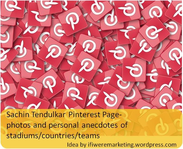 sachin tendulkar marketing-pinterest page-www.ifiweremarketing.com