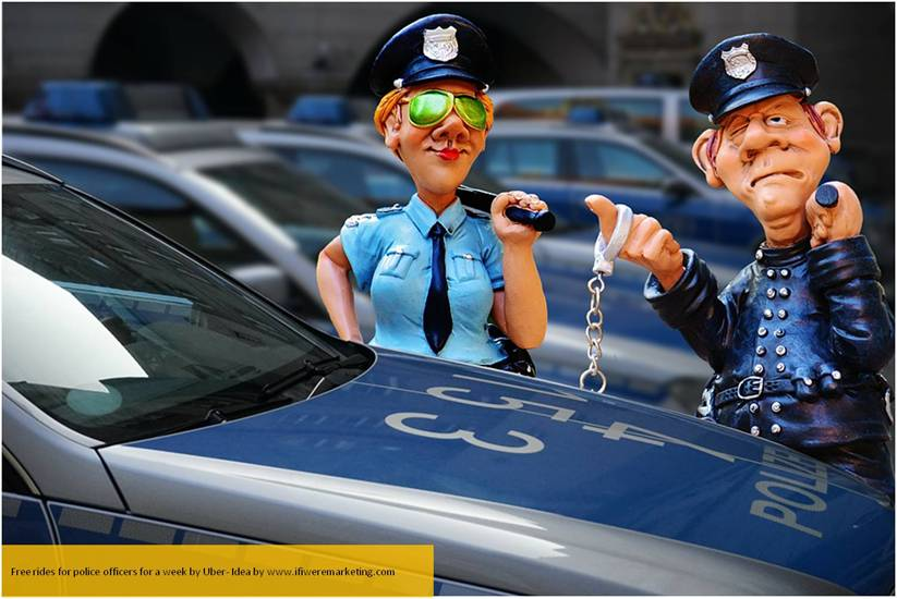 clever marketing ideas-uber- csr free rides for police-www.ifiweremarketing.com