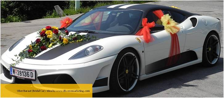 clever marketing ideas-uber- uber baraat or bridal car-www.ifiweremarketing.com