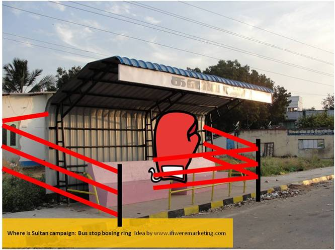 sultan movie marketing ideas-where is sultan campaign-bus stop wrestling ring-www.ifiweremarketing.com