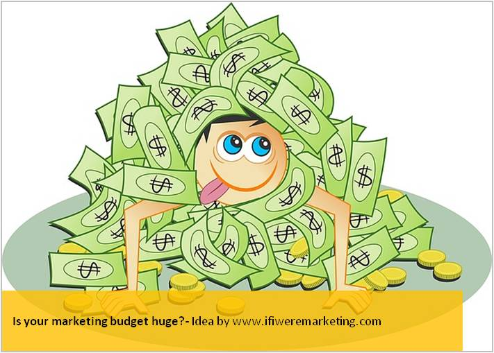 guerrilla marketing-is your marketing budget huge-www.ifiweremarketing.com