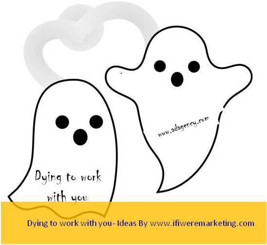 ad agency-dying-to-work-with-you-www-ifiweremarketing.com