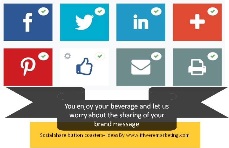 ad agency-social-share-button-coasters-www-ifiweremarketing.com