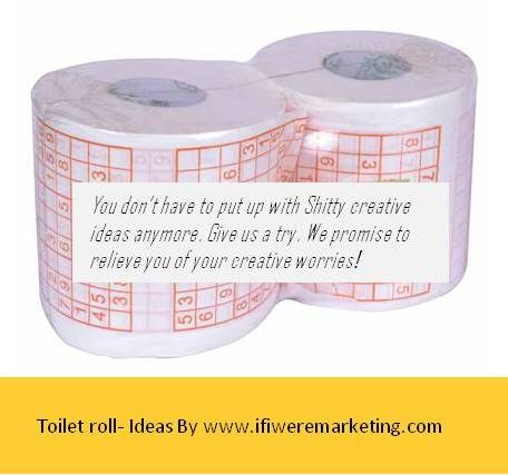 ad agency-toilet-roll-www-ifiweremarketing.com