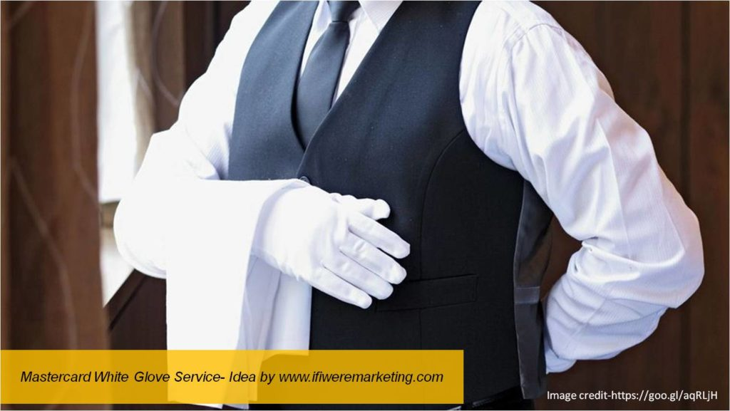mastercard white glove service-www.ifiweremarketing.com
