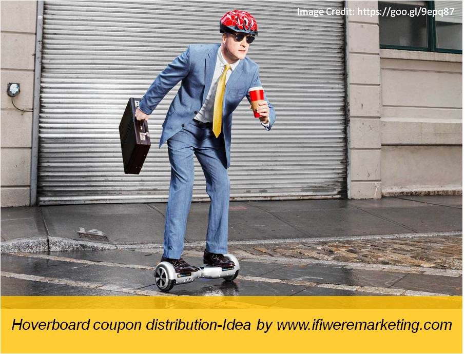 hoverboard coupon distribution-diwali marketing ideas-www.ifiweremarketing.com