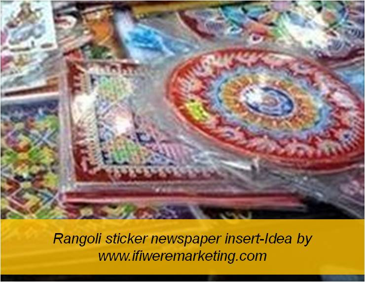 rangoli sticker newspaper insert-diwali marketing ideas-www.ifiweremarketing.com