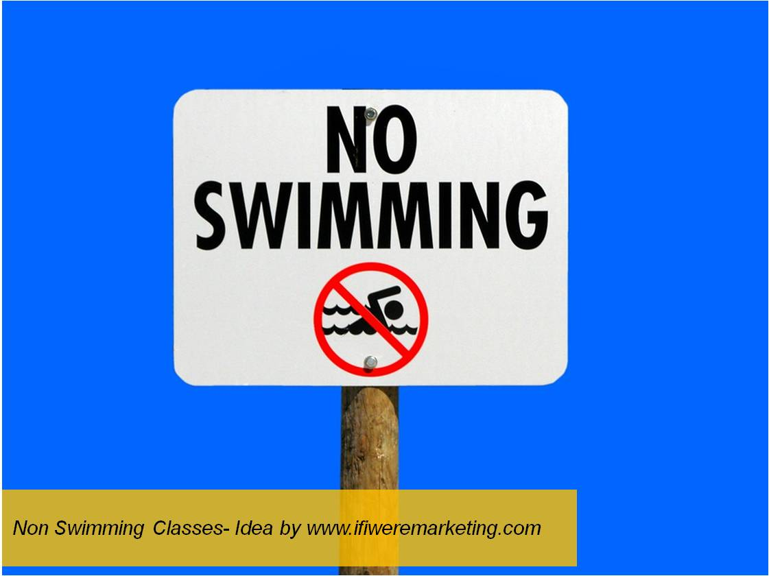non swimming classes-water conservation-www.ifiweremarketing.com