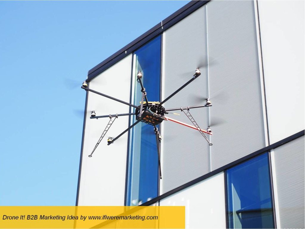 drone it- b2b marketing- www.ifiweremarketing.com