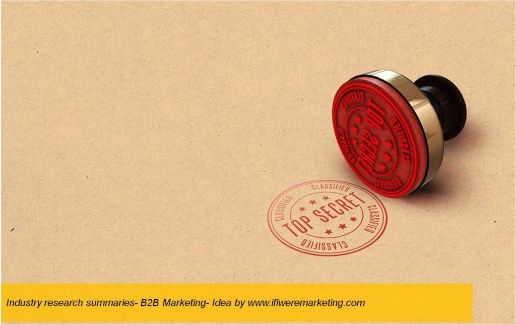 industry research summaries-b2b marketing-www.ifiweremarketing.com