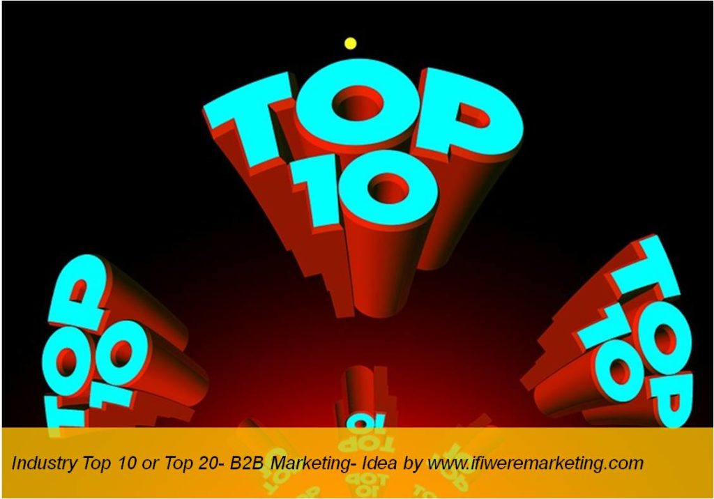 industry top 10 or top 20-b2b marketing-www.ifiweremarketing.com
