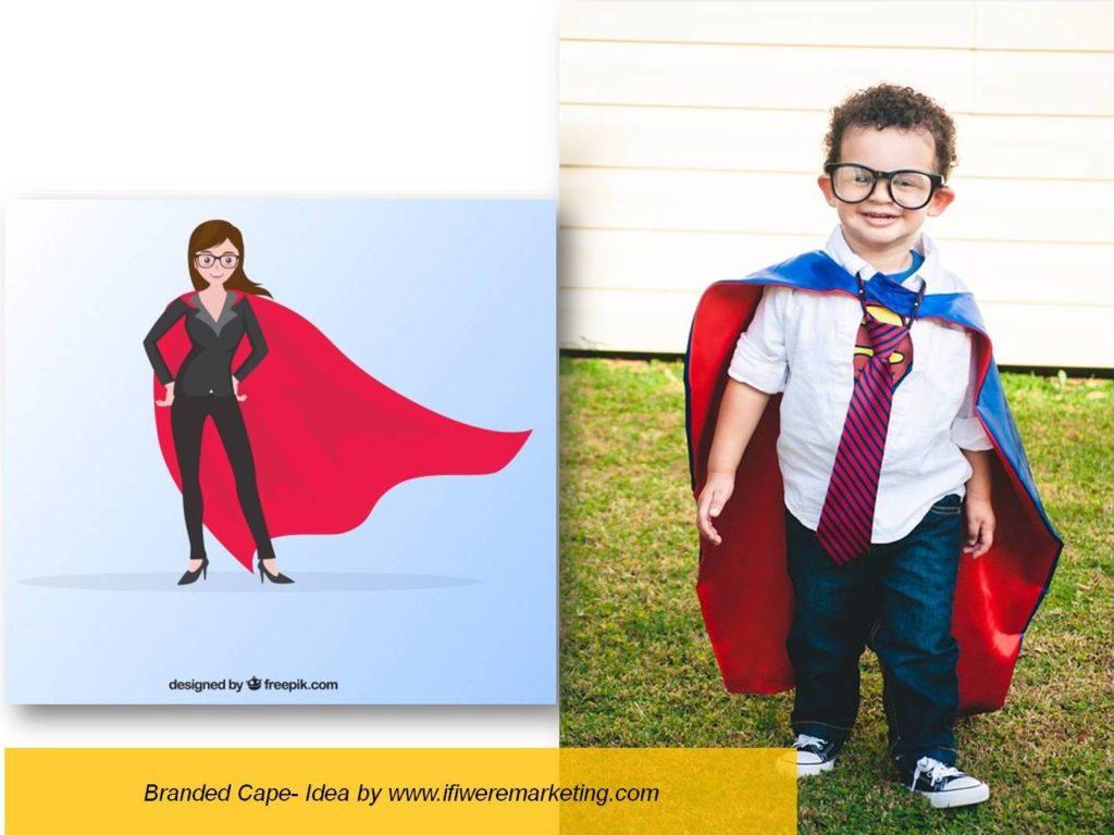 branded cape-low cost marketing-brand awareness-www.ifiweremarketing