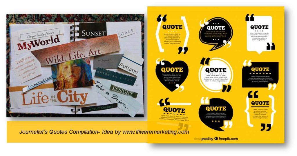 journalist quote compilation-low cost marketing-brand awareness-www.ifiweremarketing.com